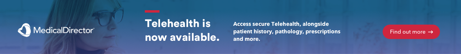 Telehealth is now available in MedicalDirector Helix, Clinical and Pracsoft. Find out more.