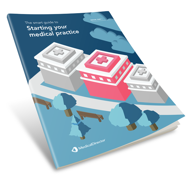 The smart guide to starting your medical practice